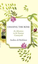 Chasing The Rose Book PDF