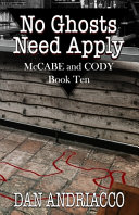 No Ghosts Need Apply (McCabe and Cody Book 10)