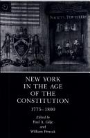 New York in the Age of the Constitution  1775 1800 PDF