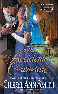 The Accidental Courtesan