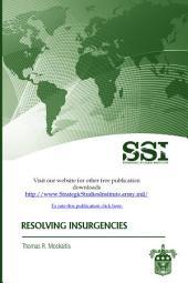 Resolving Insurgencies