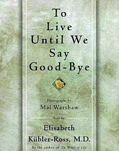 TO LIVE UNTIL WE SAY GOOD BYE PDF