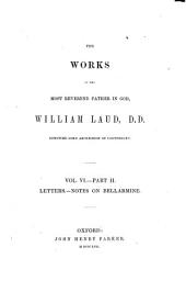 The Library of Anglo-Catholic Theology: Works of the Most Reverend Father in God, William Laud, D.D. ... (1847-60)