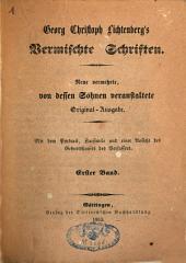 Georg Christoph Lichtenberg's vermischte Schriften: Band 1