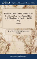 Poems on Affairs of State  from 1620  to This Present Year 1707  Many of Them by the Most Eminent Hands      Vol IV  of 4  PDF