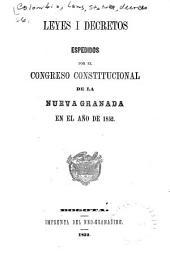Leyes i decretos espedidos por el Congreso constitucional de la Nueva Granada en el año de 1852