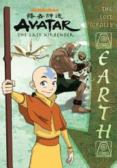 The Lost Scrolls: Earth (Avatar: The Last Airbender)