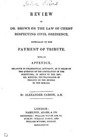 Review of dr. Brown On the law of Christ respecting civil obedience