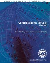 World Economic Outlook, May 2001: Fiscal Policy and Macroeconomic Stability