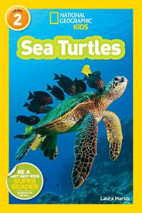 National Geographic Readers  Sea Turtles PDF
