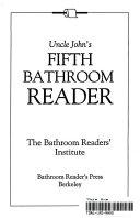 Uncle John's Fifth Bathroom Reader