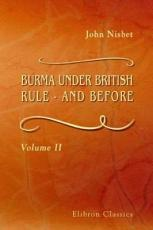 Burma Under British Rule and Before