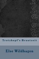 Trotzkopf s Brautzeit Book