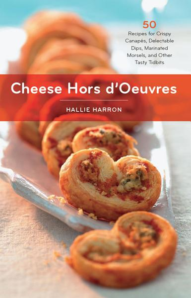 Download Cheese Hors D Oeuvres Book