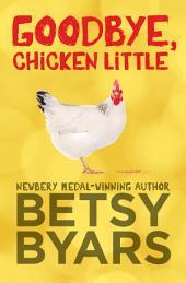 Goodbye, Chicken Little