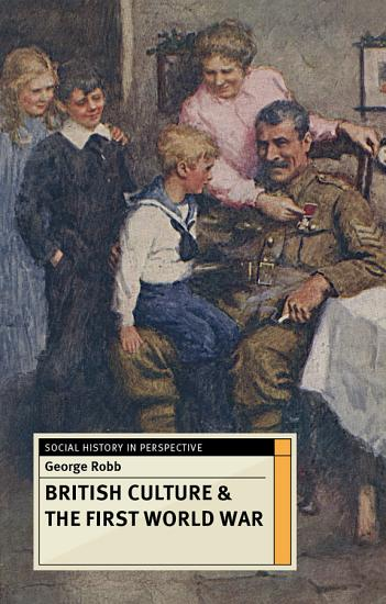 British Culture and the First World War PDF