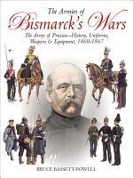 The Armies of Bismarck's Wars