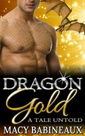 Dragon Gold: A Tale Untold