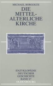 Die mittelalterliche Kirche: Ausgabe 2