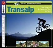 Transalp: Hobbybiker auf der härtesten Tour der Welt