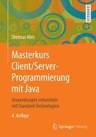 Masterkurs Client Server Programmierung mit Java PDF
