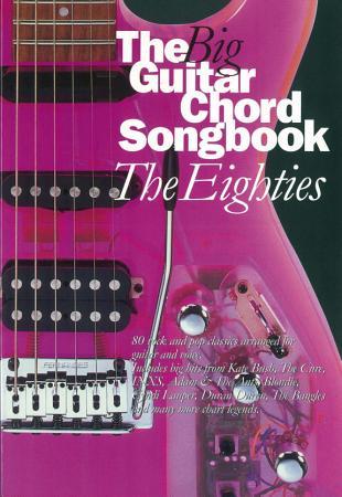 The Big Guitar Chord Songbook  The Eighties PDF