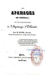 Des apanages en général ; et en particulier de l'apanage d'Orléans