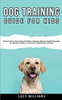 Dog Training Guide for Kids PDF