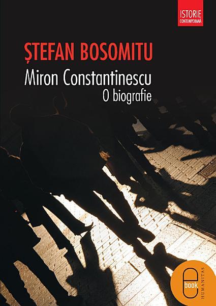 Miron Constantinescu O Biografie