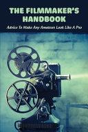 The Filmmaker s Handbook PDF