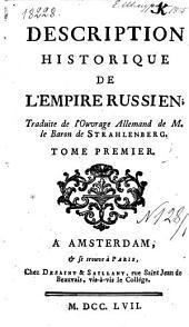 Description historique de l'Empire Russien: Tome premier, Volume1