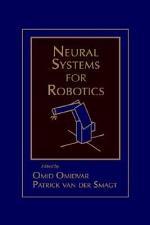 Neural Systems for Robotics