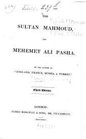The Sultan Mahmoud, and Mehemet Ali Pasha