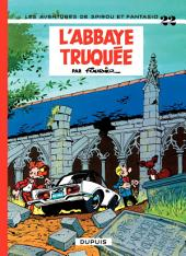 Spirou et Fantasio - Tome 22 - L'ABBAYE TRUQUEE