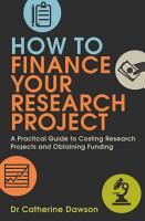 How To Finance Your Research Project PDF