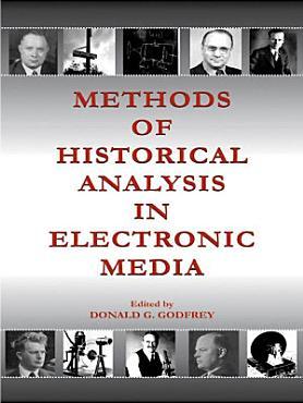 Methods of Historical Analysis in Electronic Media PDF