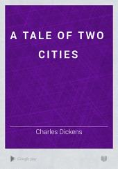A Tale of Two Cities: Volume 2
