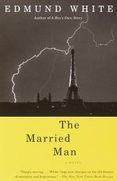 The Married Man: A Novel
