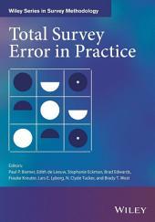 Total Survey Error in Practice