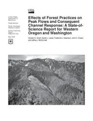 Effects Of Forest Practices On Peak Flows And Consequent Channel Response Book PDF
