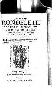 De ponderibus sive de iusta quantitate et proportione medicamentorum Liber
