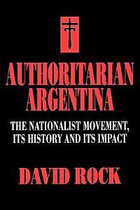 Authoritarian Argentina PDF