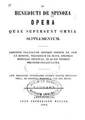 Benedicti de Spinoza Opera quae supersunt onmia: Supplementum