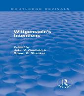 Wittgenstein's Intentions (Routledge Revivals)