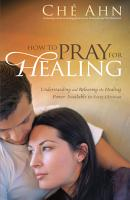 How to Pray for Healing PDF