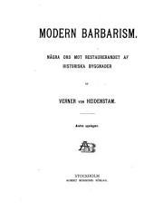 Modern Barbarism: Nagra Ord Mot Restaurerandet Af Historiska Byggnader