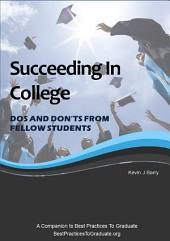 Succeeding In College - Dos and Don'ts From Fellow Students