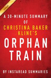 Orphan Train by Christina Baker Kline | A 30-minute Summary