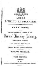 Catalogue of the ... Central Lending Library