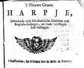 't Nieuwe groote harpje, inhoudende veele schriftuerlijcke liedekens ende bruylofts-gesangen, als mede verscheyde lof-gesangen: Volume 1